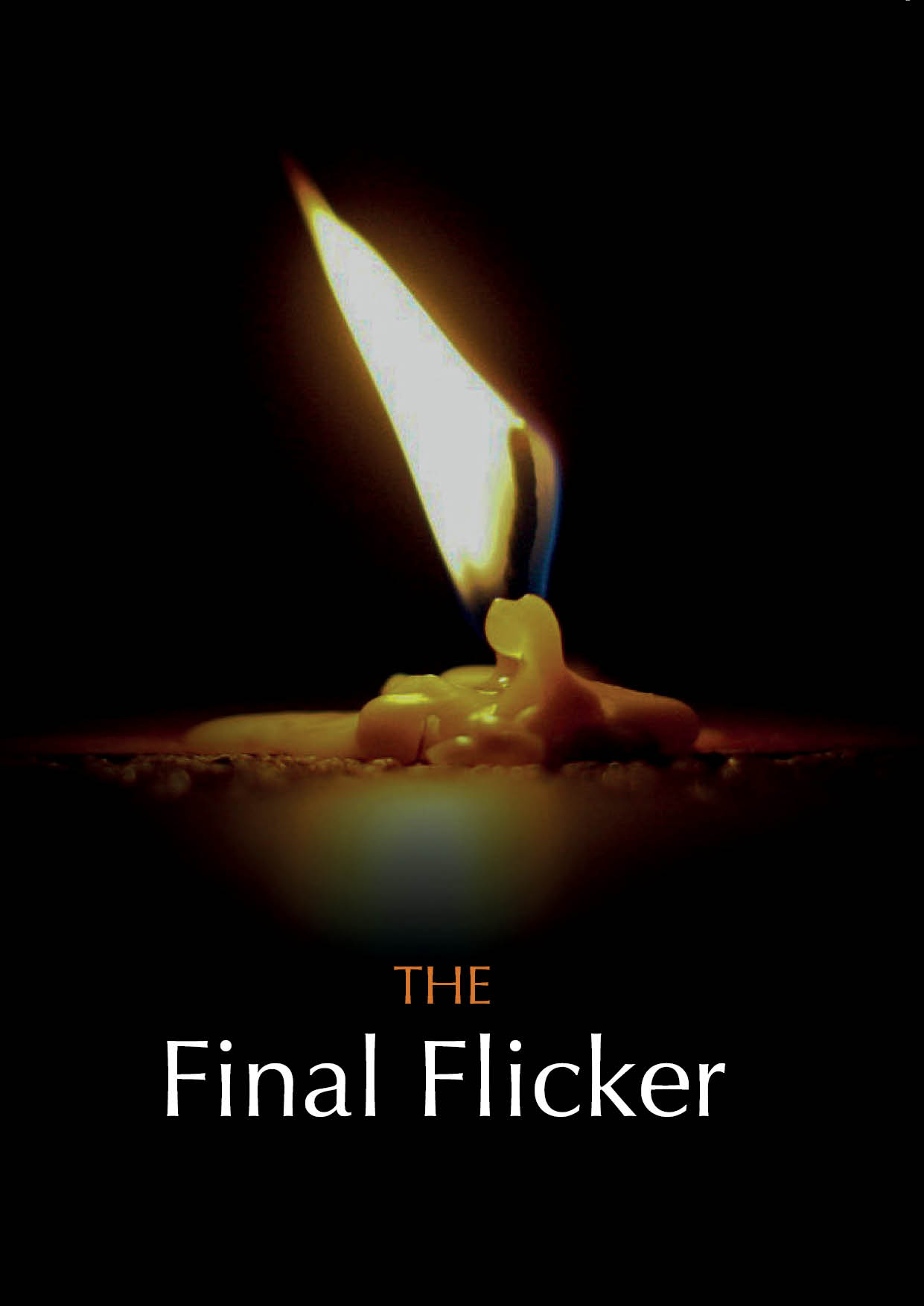 The Final Flicker (25 Pack)